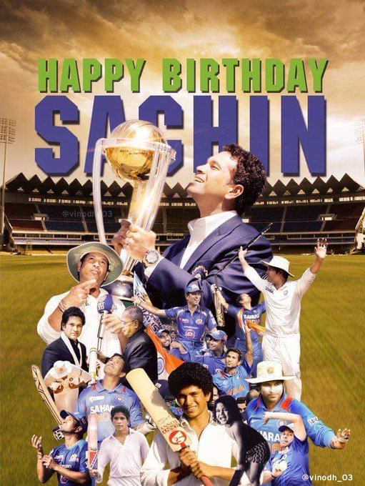 Happy Birthday master blaster Sachin Tendulkar ji