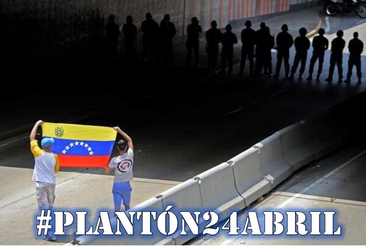 #Plantón24abril Recuerda que ya la GNB y la PNB están agotados y desmoralizados y nosotros llenos de esperanza con autoestima de fe y fuerza