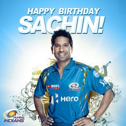 Happy Birthday to Sachin Tendulkar cricket Hero