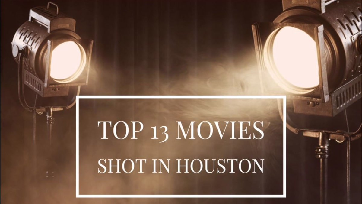 Hollywood in Houston: Top 13 films made in the Bayou City https://t.co/JNMtZIasx0