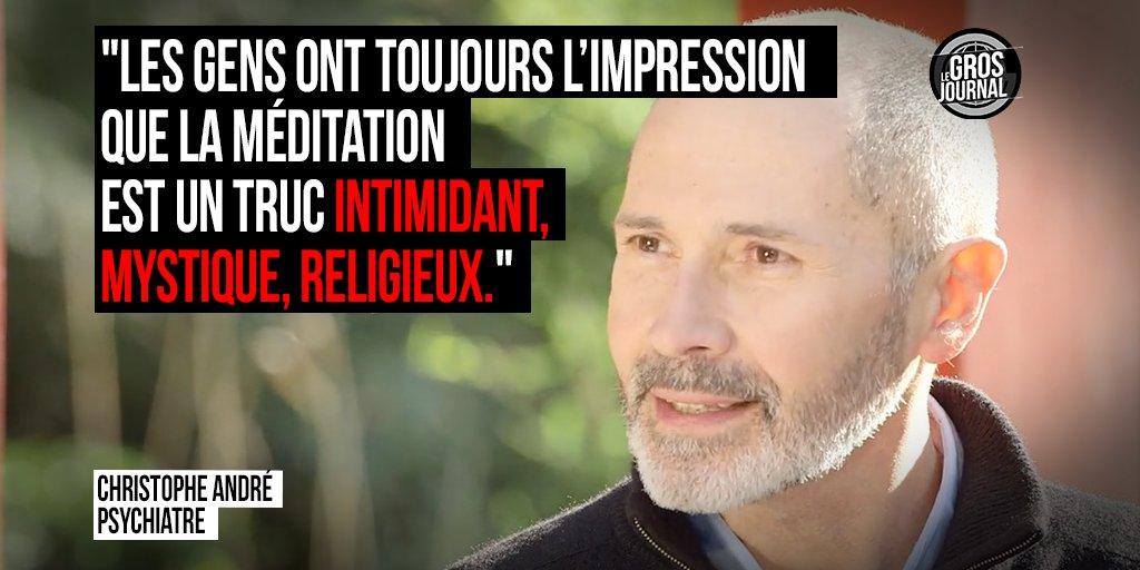 'Les gens ont l'impression que la méditation est un truc intimidant, mystique, religieux.' C.André au #GrosJournal  https://t.co/RjkXX5l38h