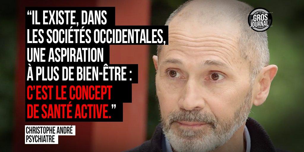 """""""En occident, il y a une aspiration à plus de bien-être: c'est le concept de santé active"""" C. André au #GrosJournal https://t.co/RjkXX5l38h"""