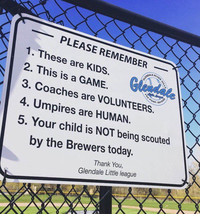 RT @darrenrovell: Sign on Little League ball field in Wisconsin. Should be required on every youth baseball fence. https://t.co/wrGcHUG7Rg
