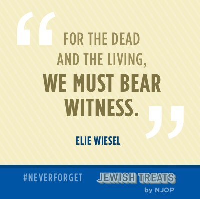 'For the dead and the living, we must bear witness' - Elie Wiesel #NeverForget #YomHaShoah #HolocaustRemembranceDay
