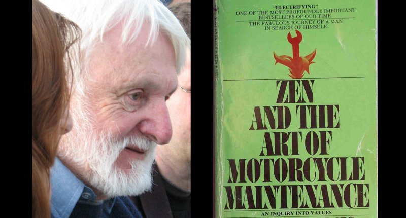 Robert Pirsig, author of 'Zen and the Art of Motorcycle Maintenance' dies at 88 https://t.co/yBGf2BvU10