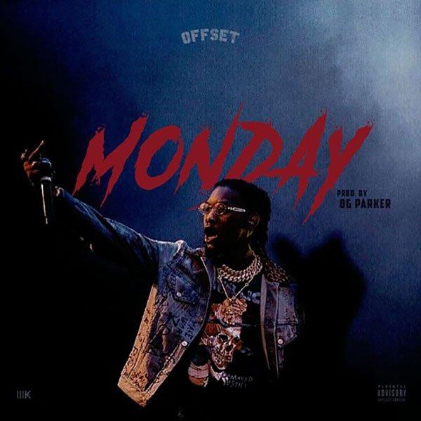 New Music: Offset - 'Monday' https://t.co/3dIk92I6Kp