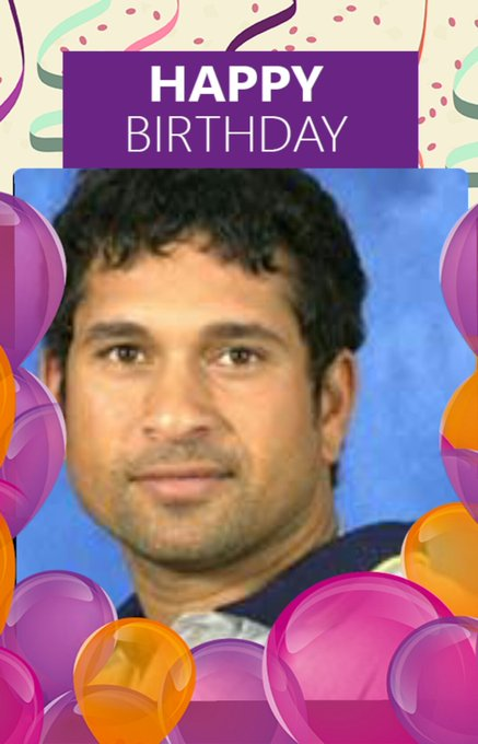 Happy birthday Sachin Tendulkar ji