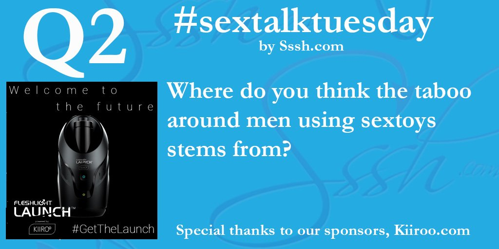 Q2 Where does the #taboo around men using #sextoys stem from? #SexTalkTuesday b97s2oCpr