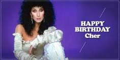 Happy birthday, Love Cher &