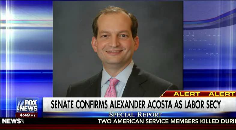 Breaking Senate confirms Alexander Acosta, @POTUS pick for labor secretary #FoxNews #SpecialReport
