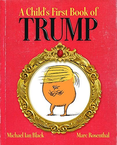 A Child's First Book of Trump #books #news #giveaway #free #win