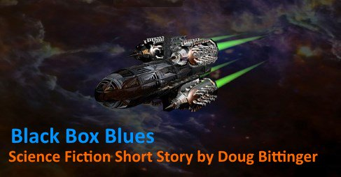 Short Story Black Box Blues https://t.co/SfjJ2RVAY7 Just as we emerged from the gateway two indicators ca #story 1 https://t.co/qfj2op9u2N