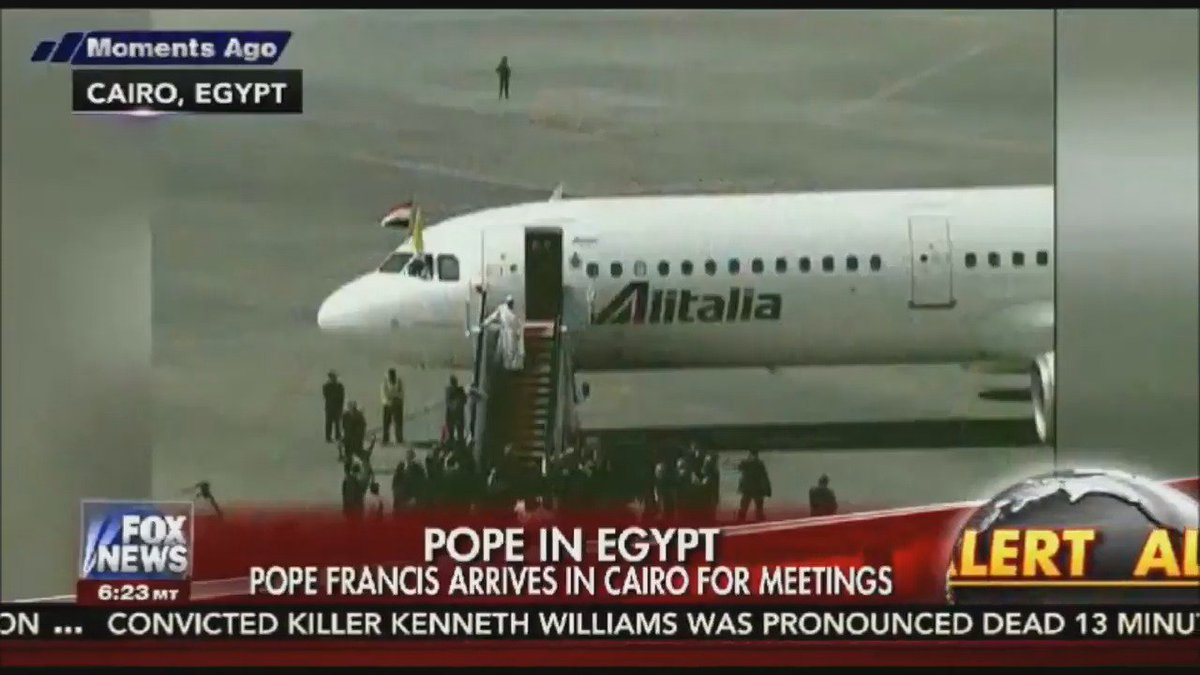 FOX NEWS ALERT Pope Francis arrives in Cairo for historic 2-day visit to Egypt