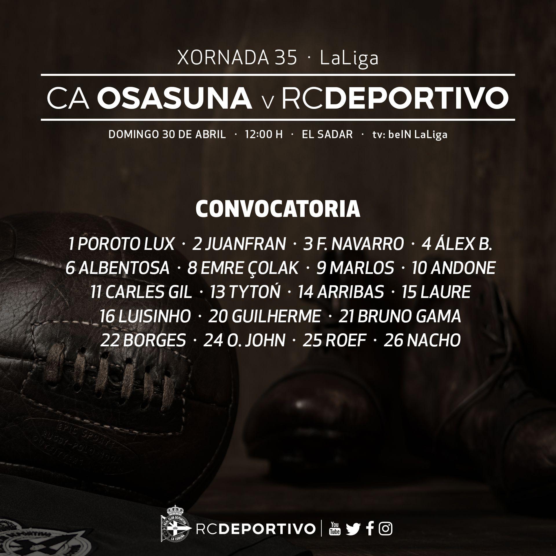 Listaxe d #osnosos convocados para o #OsasunaDépor da 35ª xornada de @LaLiga. Mañá ás 12:00 h. en El Sadar #DaleDÉ https://t.co/I9Sh2IjQQZ