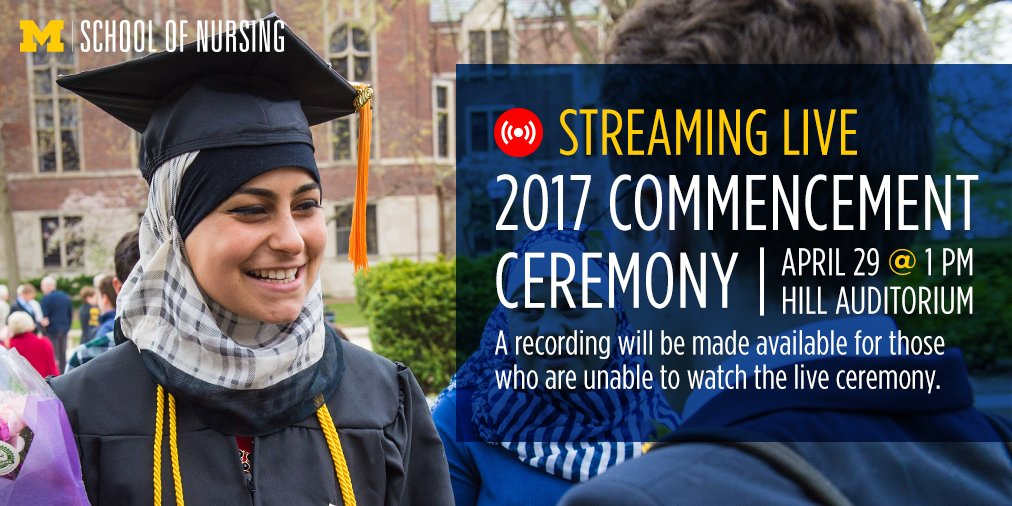 RT @UMichNursing: Can't make it to the UMSN commencement ceremony? Watch it live at 1pm here: https://t.co/QZpV0D0DQ7 #MGoGrad https://t.co…