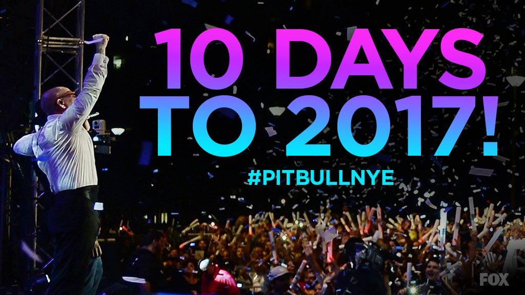 10 days away from 2017! Celebrate with @PitbullNYE live from Miami 12/31 at 11PM ET on @FOXTV https://t.co/74eWLYyJbF