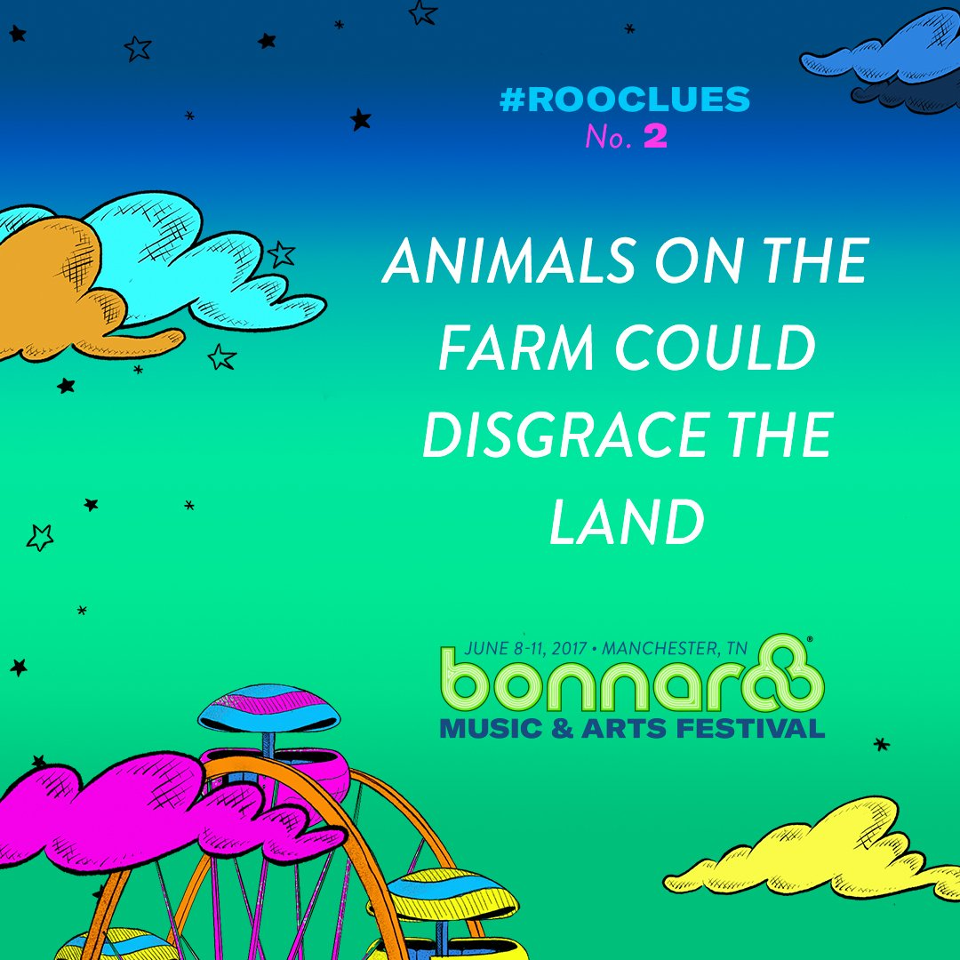 Next #RooClues coming your way! Roofus is leaving hints on our @Snapchat story! (snap = bonnaroo) #Bonnaroo https://t.co/prR7KARYyE