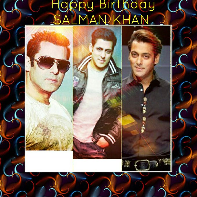 Happy Birthday Salman Khan Sir.....      .....