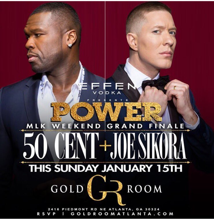 #POWER The Party this SUNDAY Night hosted by @50cent X @Josephsikora4 AKA #TOMMY at @GoldRoomATL #MLKWeekend https://t.co/ejkl82Ijoi
