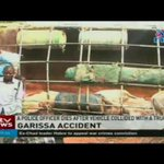 A police officer dies after vehicle collided with a truck in Garissa