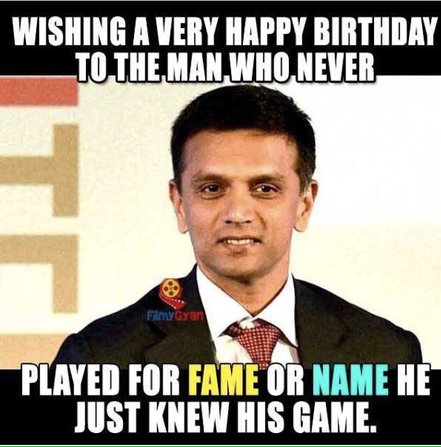 Happy birthday The wall Rahul Dravid