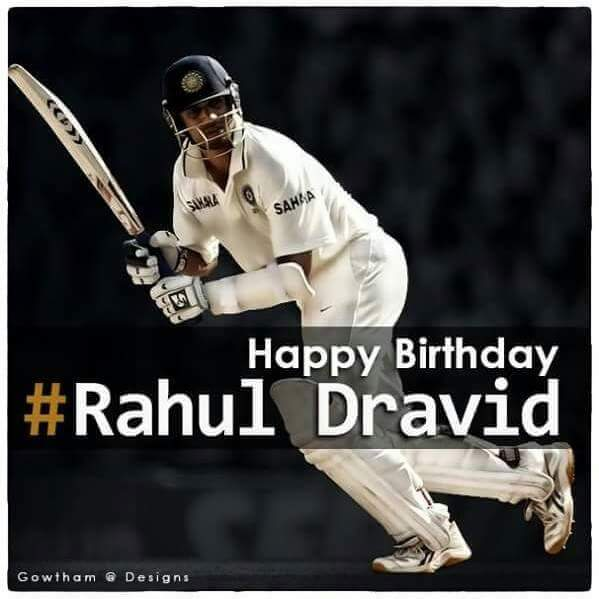 Birthday Rahul Dravid Sir