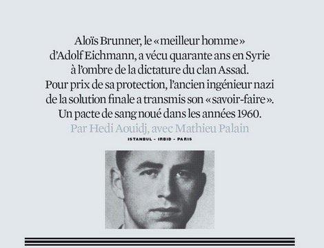 L'enquête de la @revue_xxi sur Aloïs Brunner, « le nazi de Damas », est un must à ne rater sous aucun prétexte.