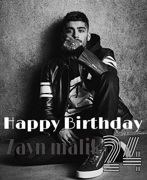 Happy Birthday Zayn Malik  We Love you