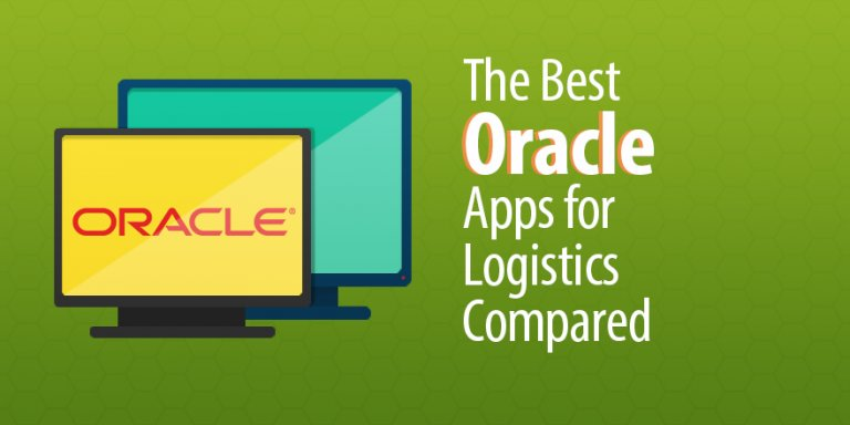 The Best Oracle Apps For Logistics Compared