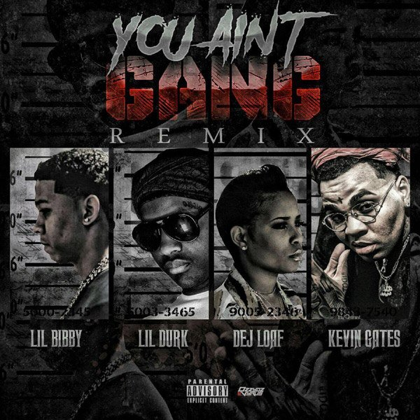Lil Bibby connects with Lil Durk, DeJ Loaf, & Kevin Gates on 'You Ain't Gang (Remix).' Listen: https://t.co/tnSk9qsH7h