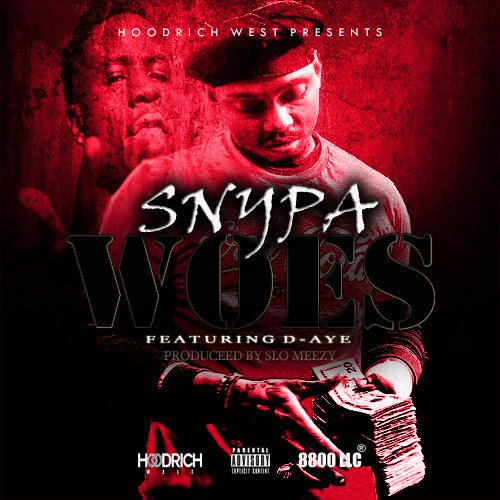 "Music: Snypa Ft. D-Aye – ""Woes"" [Prod By Slo Meezy] @iSnypa88 @hitmakerdaye https://t.co/q0T5napBJ3 https://t.co/ccw0u3RwyR"