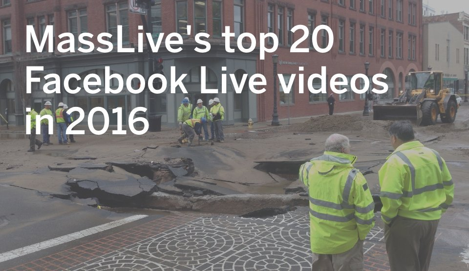 Best of 2016: MassLive's top 20 Facebook Live videos of the year