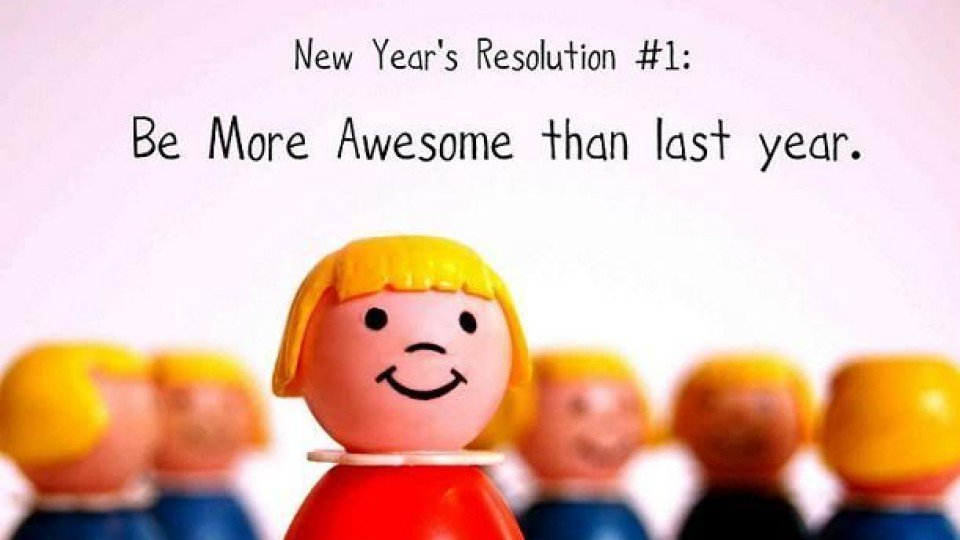 New Year's Resolution #1: 'Be More Awesome than Last Year!' . #youcandoit #bethatperson #newyearnewyou https://t.co/N9rRuHNMPj