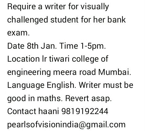 Require writer urgently for visually challenged student. Full Details here