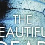 Review: 'The Beautiful Dead' by Belinda Bauer
