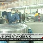 U.S now Kenya's top trade partner outside East Africa