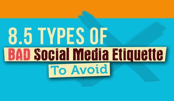 8.5 Types of Bad #SocialMedia Etiquette That Are Ruining Your Strategy:  https://t.co/fhqevqZl4k  #Marketing https://t.co/vTQ98oj64l