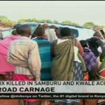 Six killed in separate road accidents in Kwale and Samburu counties