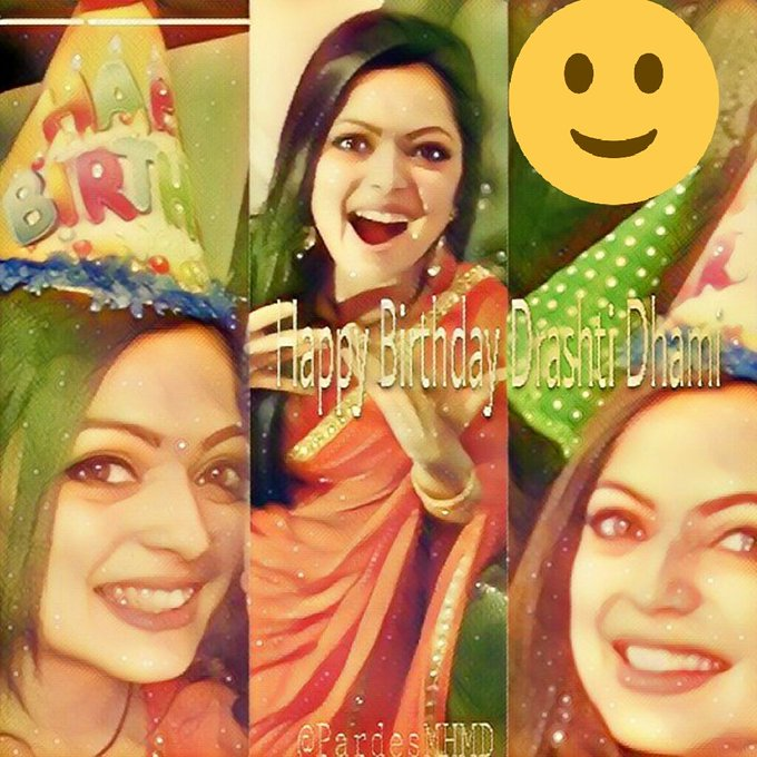 Happy Birthday Drashti Dhami have the bestest birthday our
