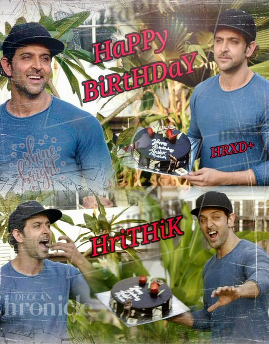HaPPy BirThdaY HRITHIK ROSHAN...   .. HRXD+