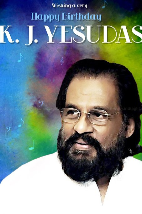 On behalf of wishing a very Happy Birthday legendary singer K.J.Yesudas Sir