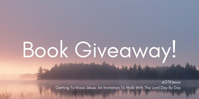 Book Giveaway! Enter via goodreads Getting To Know JesusFreebie bookgiveaway GTKJ