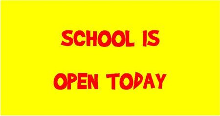 School is open today. All children are expected to be in school. Thank you. https://t.co/JHNE8UMeKA
