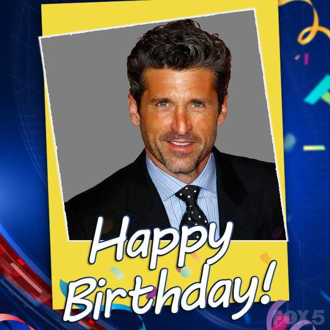 "Happy 51st birthday to Patrick Dempsey.  Have a great day ""McDreamy\""."