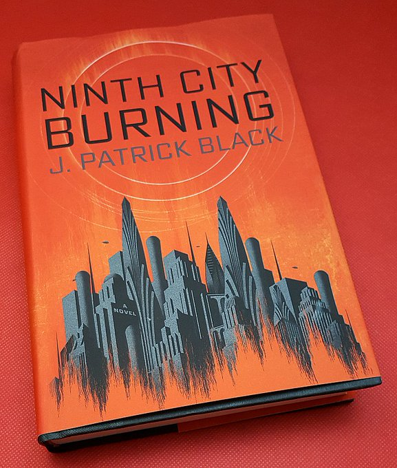 Giveaway – Ninth City Burning by J. Patrick Black – 3 Winners – Ends 2/4/17