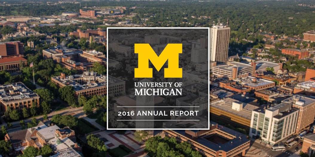 What did U-M accomplish in 2016? Learn more in this year's annual report: https://t.co/KwZS9QMyNW. https://t.co/nWiymYirgV