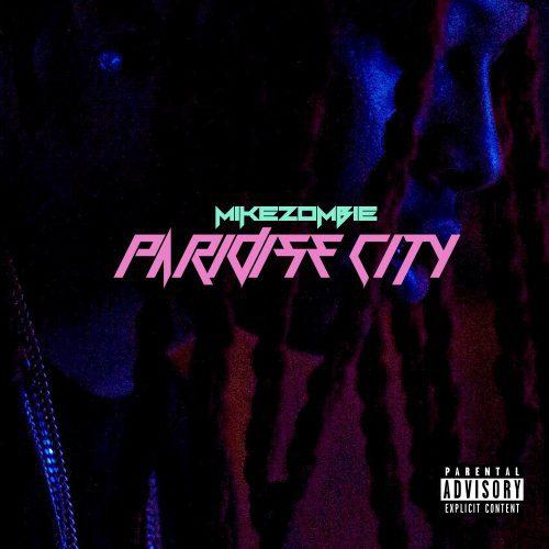 "Music: Mike Zombie – ""ParadiseCity"" https://t.co/0RFvawNvyS https://t.co/QGaa7FspQp"