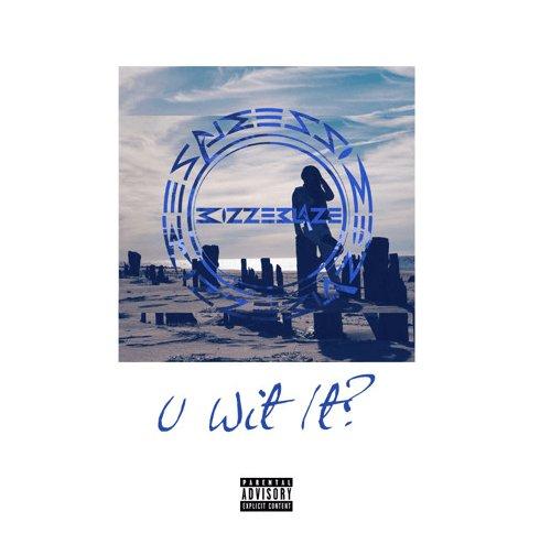 "Music: BIZZ-E BLAZE – ""U Wit It?"" (Prod. By K-Beatz)(@BizzEBlaze) https://t.co/gpZL0BRx9H https://t.co/7jGG93zXJi"