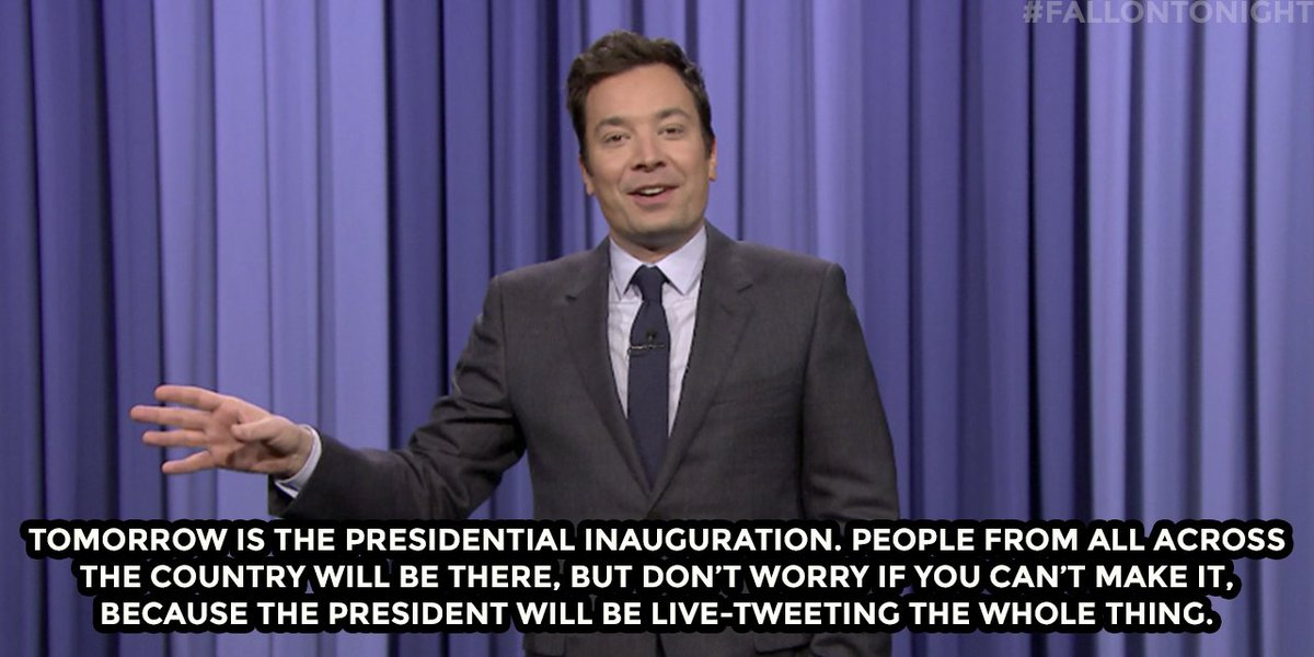 """Tomorrow is the Presidential Inauguration…"" #FallonTonight"
