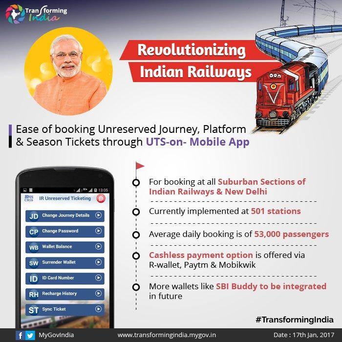 #RevolutionizingIndianRailways - Unreserved journey,platform & season ticket booking via UTS App. #TransformingIndia
